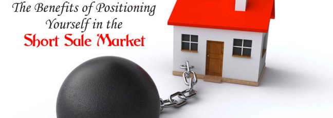 The Benefits of Positioning Yourself in the Short Sale Market .jpg